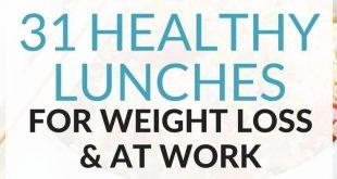 31 gesunde Lunchideen zur Gewichtsreduktion bei der Arbeit