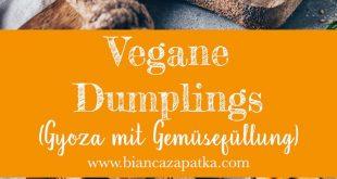 Vegane Dumplings (Gyoza mit Gemüsefüllung