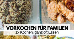 Familien Meal Prep par excellence - Mit wenig Aufwand KOCHEN, ganz oft ESSEN