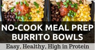 No-Cook Meal Prep Burrito Bowls #lunch #mealprep