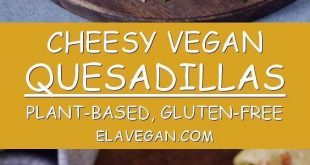 These vegan quesadillas are perfect for lunch, dinner or as a filling snack! The...